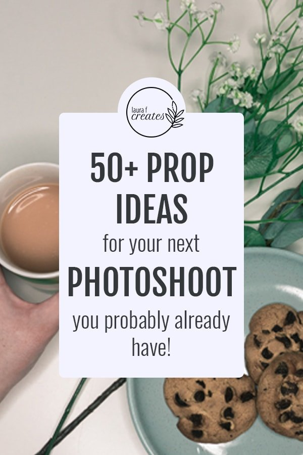 50+ prop ideas for your next photo shoot you probably already have!