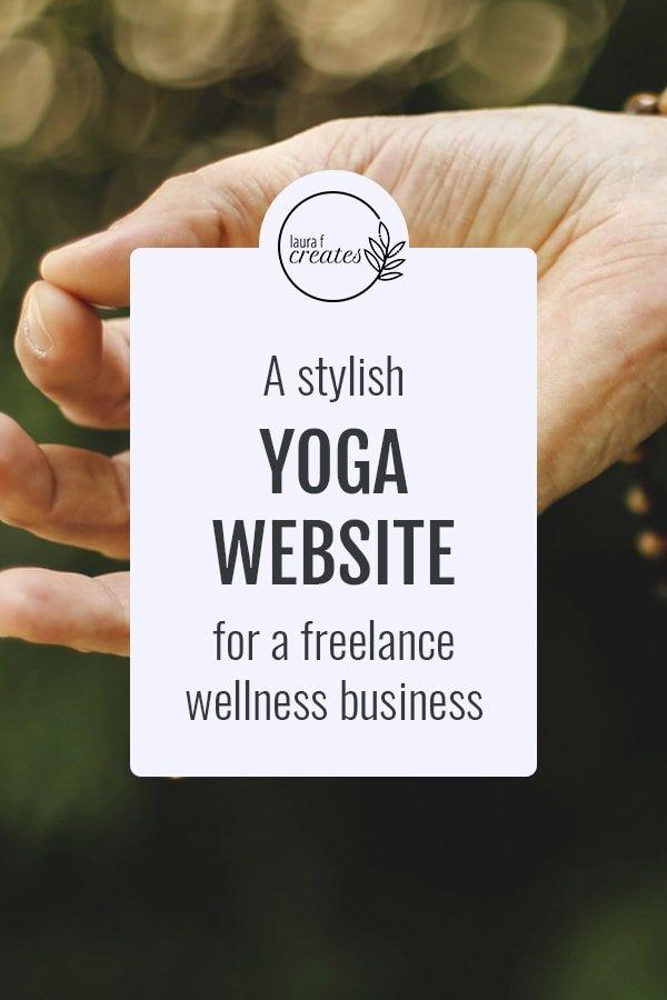 A stylish yoga website for a freelance wellness business