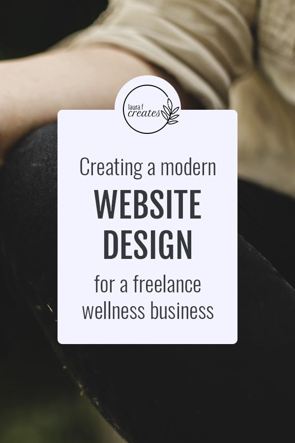 Creating a modern website design for a freelance wellness business