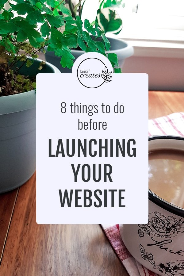 8 things to do before launching your website