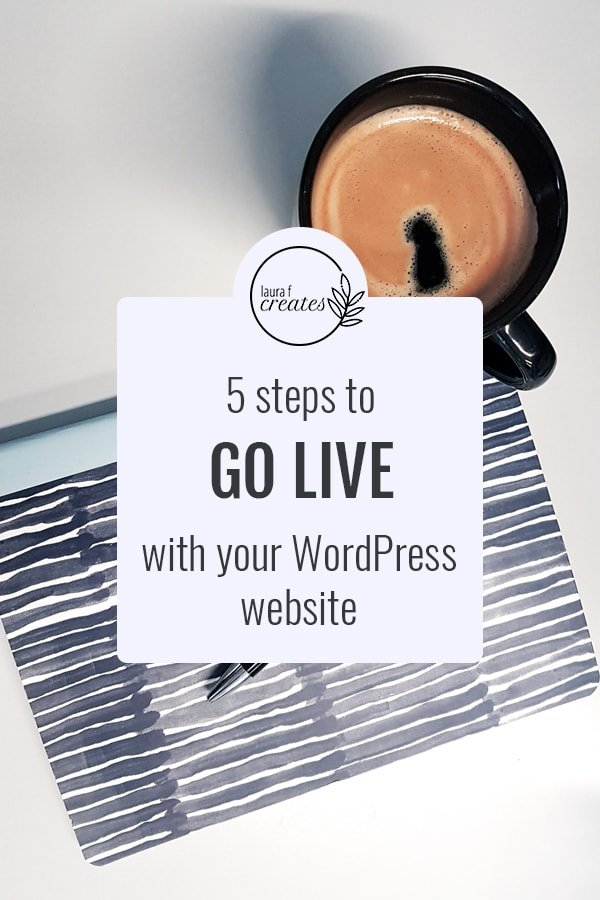 5 steps to go live with your WordPress website