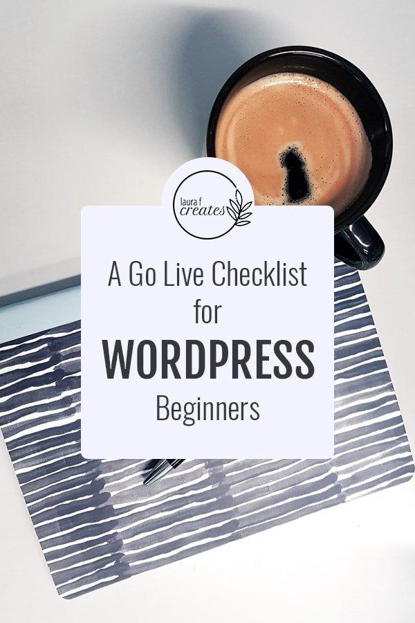 A go live checklist for WordPress beginners