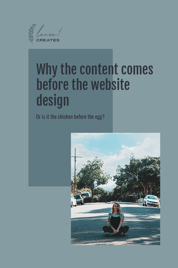 Why the content comes before the website design