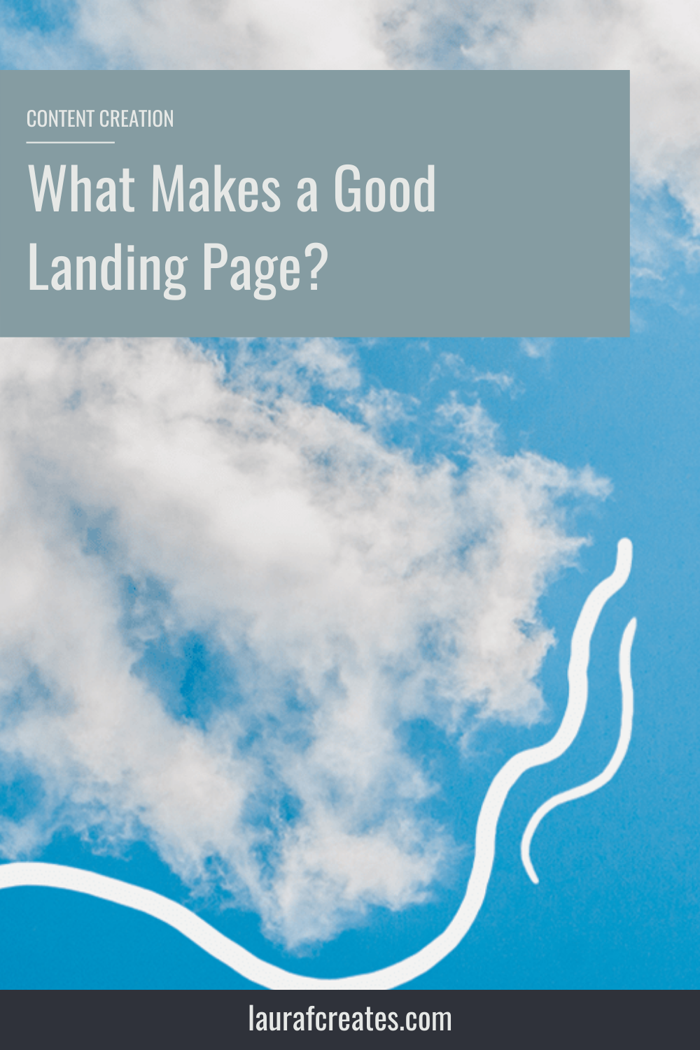 What Makes a Good Landing Page? By Laura F Creates. This blog post includes tips for building your website, website design tips, business growth tips & branding tips. #marketing #websitedesign #website #branding